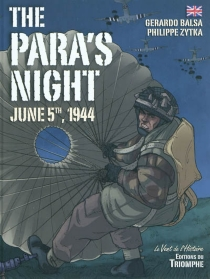 The para's night : june 5th, 1944 - Gerardo Balsa
