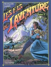 Les fils de l'aventure - FrançoisJarry