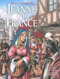 Jeanne de France : reine et servante... - CharlieKiefer