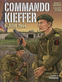 Commando Kieffer : 6 juin 1944 - MarcelUderzo
