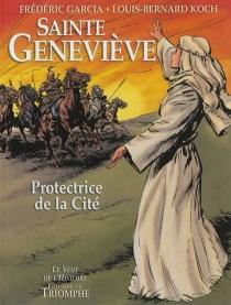 Sainte Geneviève : protectrice de la cité - FrédéricGarcia