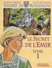 Le secret de l'émir| Thierry de Royaumont - Pierre Forget