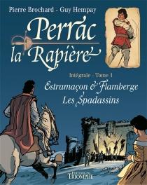 Perrac la Rapière : intégrale | Volume 1 - PierreBrochard