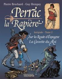 Perrac la Rapière : intégrale | Volume 2 - PierreBrochard