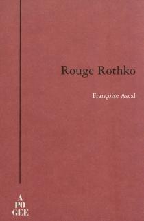 Rouge Rothko - FrançoiseAscal