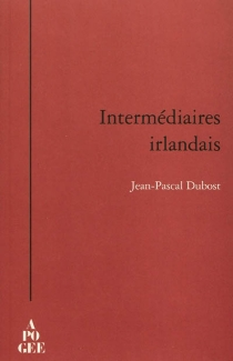 Intermédiaires irlandais - Jean-PascalDubost