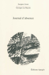 Journal d'absence - Jacques Josse