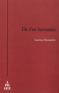 De l'or havanais - LaurineRousselet