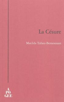 La césure - MathildeBensoussan