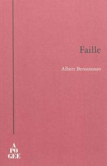 Faille - AlbertBensoussan