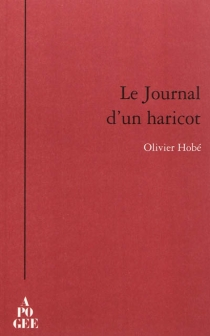 Le journal d'un haricot - OlivierHobé