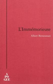 L'immémorieuse - AlbertBensoussan