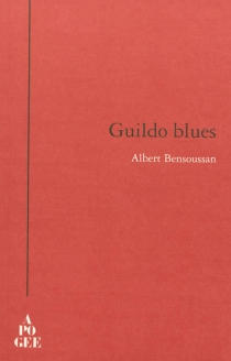 Guildo blues - Albert Bensoussan