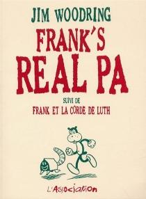 Frank's real Pa| Suivi de Frank et la corde de luth - JimWoodring