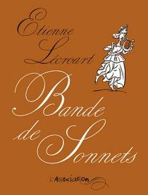 Bande de sonnets - ÉtienneLécroart
