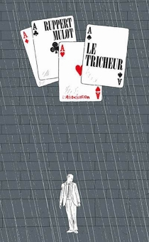 Le tricheur - JérômeMulot