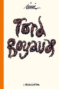 Tord-boyaux - Rémi