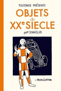 Objets du XXe siècle - StanislasBarthélémy