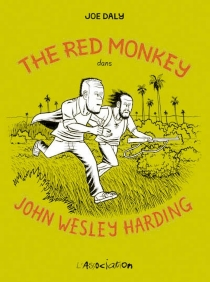The red monkey dans John Wesley Harding - Joe Daly