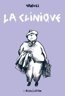 La clinique - Vincent Vanoli