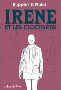 Irène et les clochards - JérômeMulot
