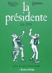 La présidente : Lille, 1994 - Blutch