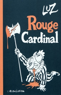 Rouge cardinal - Luz