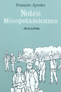 Notes mésopotamiennes - François Ayroles