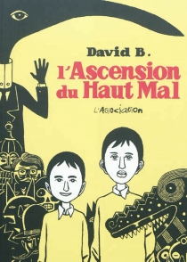 L'ascension du haut mal - David B.