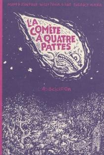 La comète à quatre pattes -