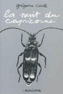 La nuit du capricorne - GrégoireCarlé