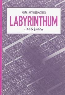 Labyrinthum - Marc-AntoineMathieu