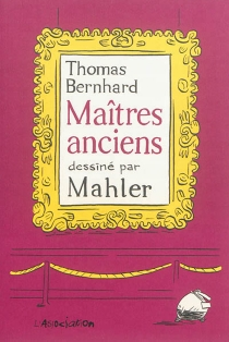 Maîtres anciens : comédie - NicolasMahler