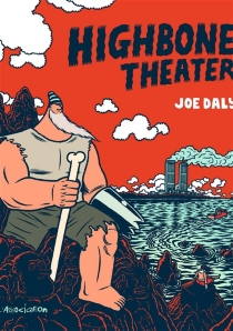 Highbone theater - Joe Daly