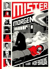 Mister Morgen - IgorHofbauer
