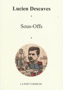 Sous-offs| Suivi de Sous-offs en cour d'assises - LucienDescaves