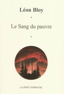 Le sang du pauvre - LéonBloy