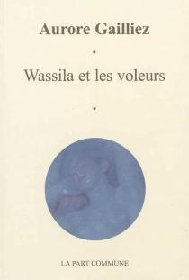 Wassila et les voleurs - AuroreGailliez