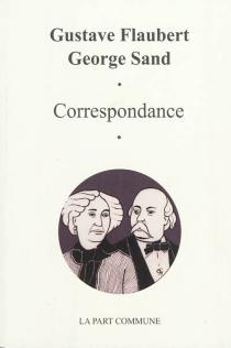 Correspondance (1863-1876) - GustaveFlaubert