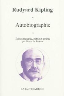 Autobiographie - RudyardKipling