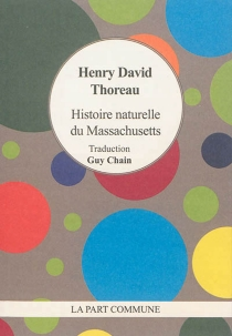 Histoire naturelle du Massachusetts - Henry David Thoreau