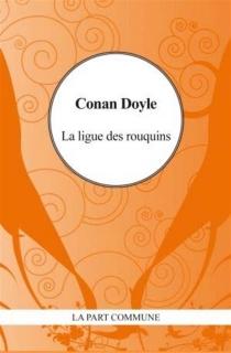 La ligue des rouquins - Arthur ConanDoyle