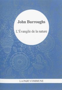 L'évangile de la nature - JohnBurroughs