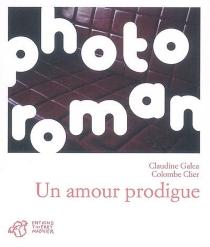 Un amour prodigue - ClaudineGaléa