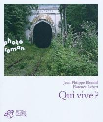 Qui vive ? - Jean-PhilippeBlondel