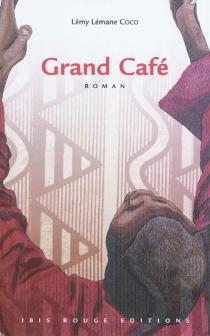 Grand café - LémyLémane Coco