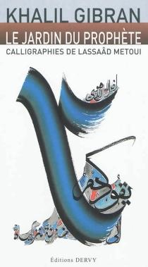 Le jardin du prophète - KhalilGibran