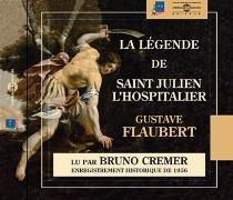 La légende de saint Julien l'Hospitalier - GustaveFlaubert