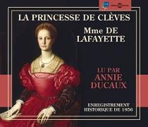 La princesse de Clèves : enregistrement historique de 1956 - Marie-Madeleine Pioche de La VergneLa Fayette