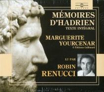 Mémoires d'Hadrien - MargueriteYourcenar